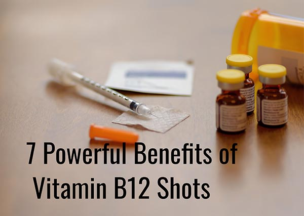7 Powerful Benefits of B12 Shots